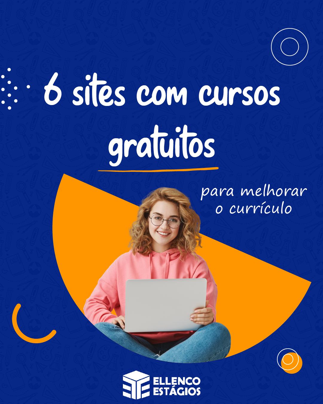 6 Sites com cursos gratuitos!