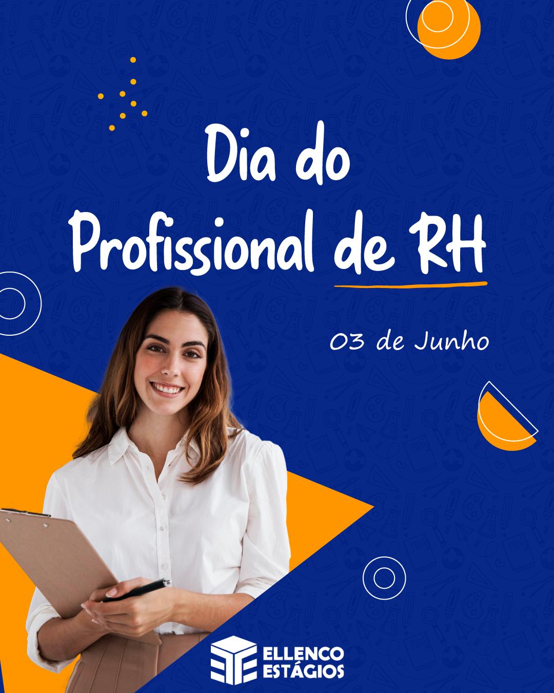 03 de Junho – Dia do Profissional de RH